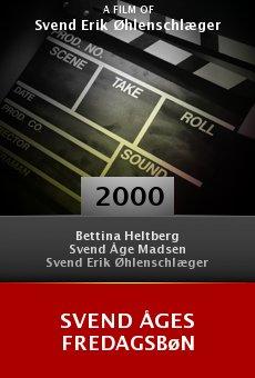 Svend Åges fredagsbøn online free