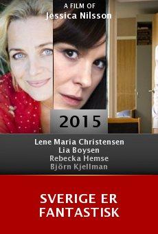 Ver película Sverige er fantastisk