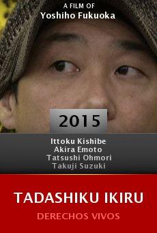 Tadashiku ikiru online free