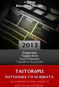 Taitorôpu: Autosaidâ to iu ikikata online free