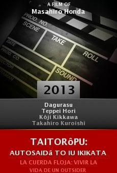 Watch Taitorôpu: Autosaidâ to iu ikikata online stream