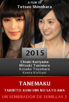 Tanemaku tabibito: Kuni umi no sato Awaji shima Online Free