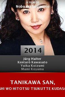 Tanikawa san, shi wo hitotsu tsukutte kudasai online