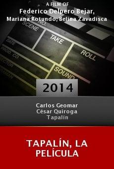 Tapalín, la película online free