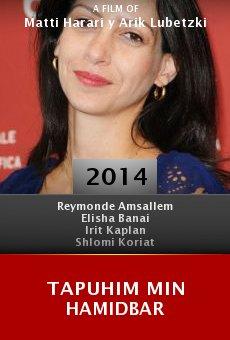 Watch Tapuhim Min HaMidbar online stream