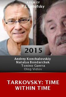 Watch Tarkovsky: Time Within Time online stream