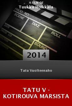 Watch Tatu V - kotirouva Marsista online stream