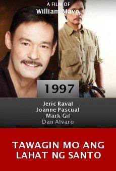 Ver película Tawagin mo ang lahat ng santo