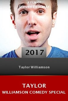 Watch Taylor Williamson Comedy Special online stream