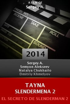 Ver película Tayna Slendermena 2