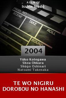 Te wo nigiru dorobou no hanashi online free
