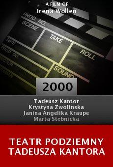 Teatr podziemny Tadeusza Kantora online free