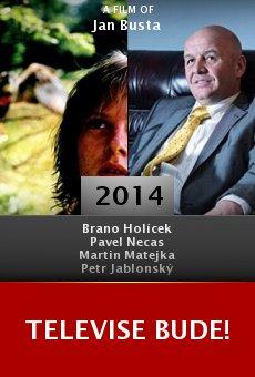Watch Televise bude! online stream