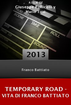 Temporary Road - (una) Vita di Franco Battiato online