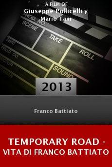 Temporary Road - (una) Vita di Franco Battiato online free