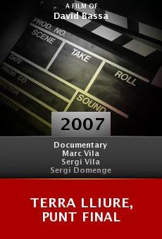 Ver película Terra Lliure, punt final
