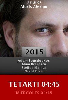 Tetarti 04:45 online free
