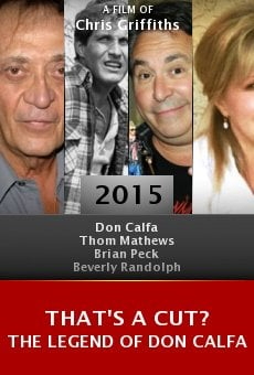 Watch That's a Cut? The Legend of Don Calfa online stream