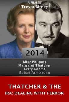 Watch Thatcher & the IRA: Dealing with Terror online stream