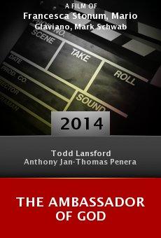 Watch The Ambassador of God online stream
