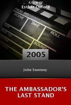 The Ambassador's Last Stand online free