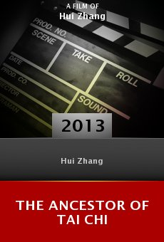 The Ancestor of Tai Chi online free