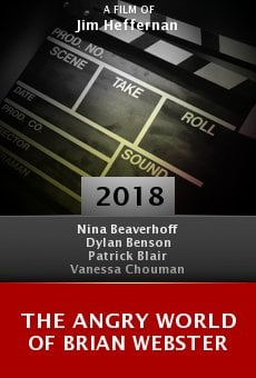 Watch The Angry World of Brian Webster online stream