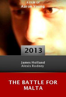 Watch The Battle for Malta online stream