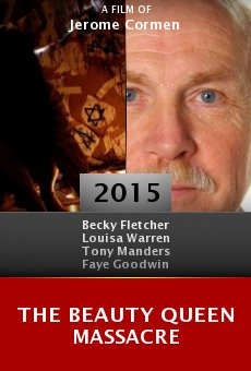 Watch The Beauty Queen Massacre online stream