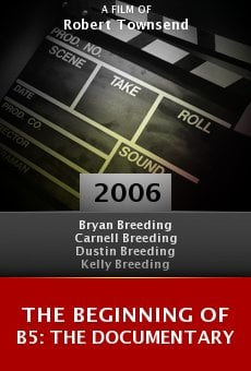 The Beginning of B5: The Documentary online free