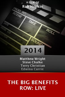 Ver película The Big Benefits Row: Live