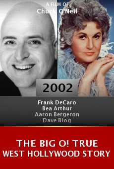 The Big O! True West Hollywood Story online free