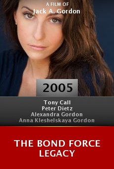 The Bond Force Legacy online free