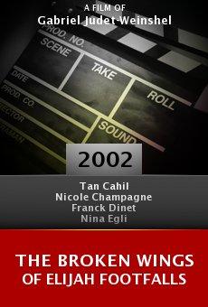The Broken Wings of Elijah Footfalls online free