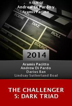 Watch The Challenger 5: Dark Triad online stream