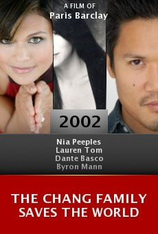 The Chang Family Saves the World online free