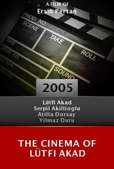 The Cinema of Lütfi Akad online free