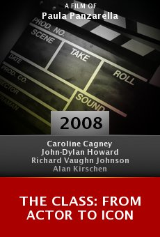 The Class: From Actor to Icon online free