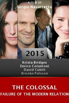 Watch The Colossal Failure of the Modern Relationship online stream