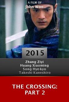 Ver película The Crossing: Part 2