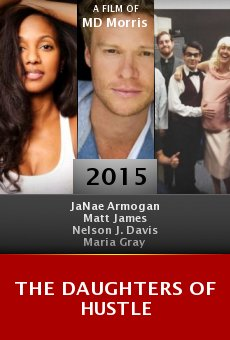Watch The Daughters of Hustle online stream