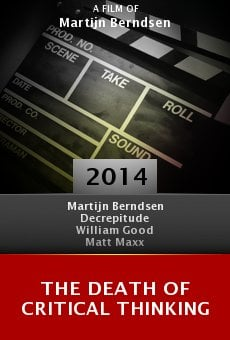Watch The Death of Critical Thinking online stream