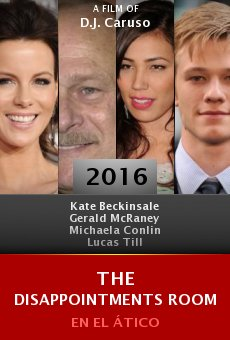 Watch The Disappointments Room online stream