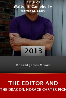 Watch The Editor and the Dragon: Horace Carter Fights the Klan online stream