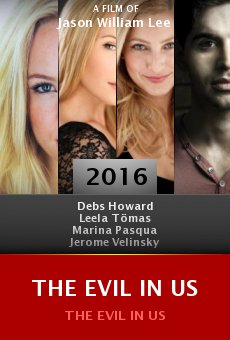 Watch The Evil in Us online stream