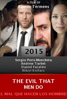 Ver película The Evil That Men Do