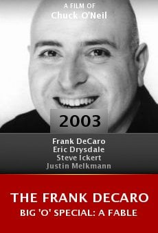 The Frank DeCaro Big 'O' Special: A Fable online free