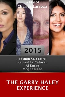 The Garry Haley Experience online free