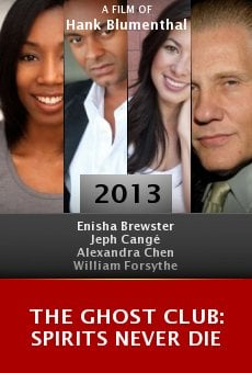Ver película The Ghost Club: Spirits Never Die