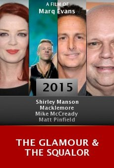 Watch The Glamour & the Squalor online stream